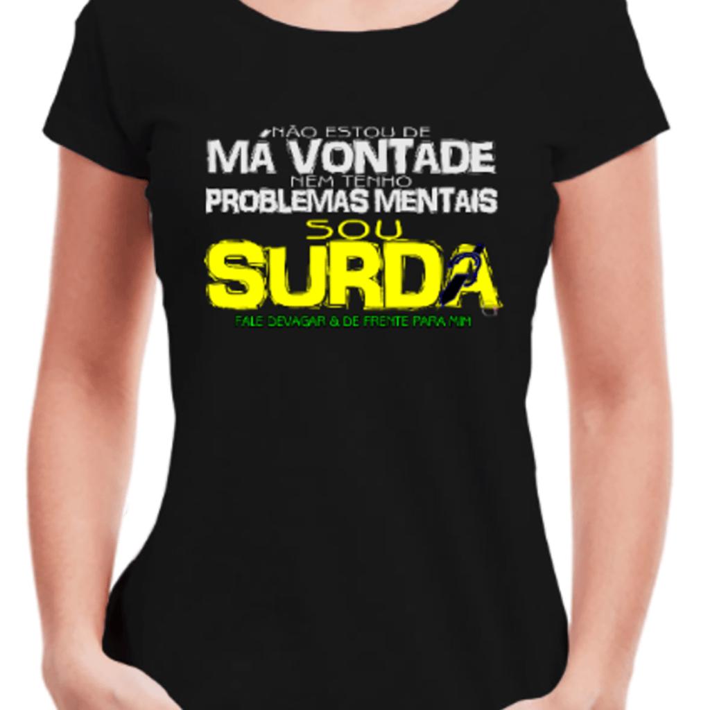 Surda de Impacto (Camiseta Preta)
