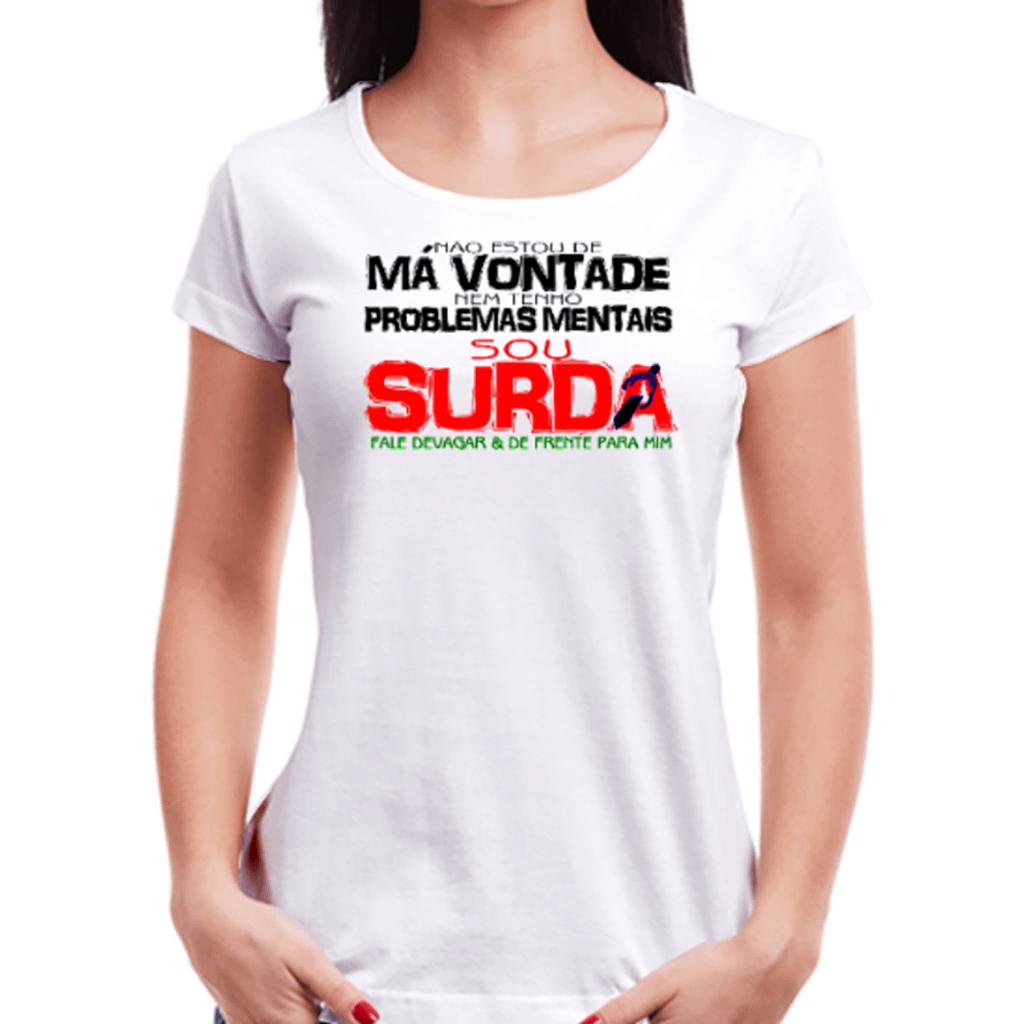 Surda de Impacto (Camiseta Branca)
